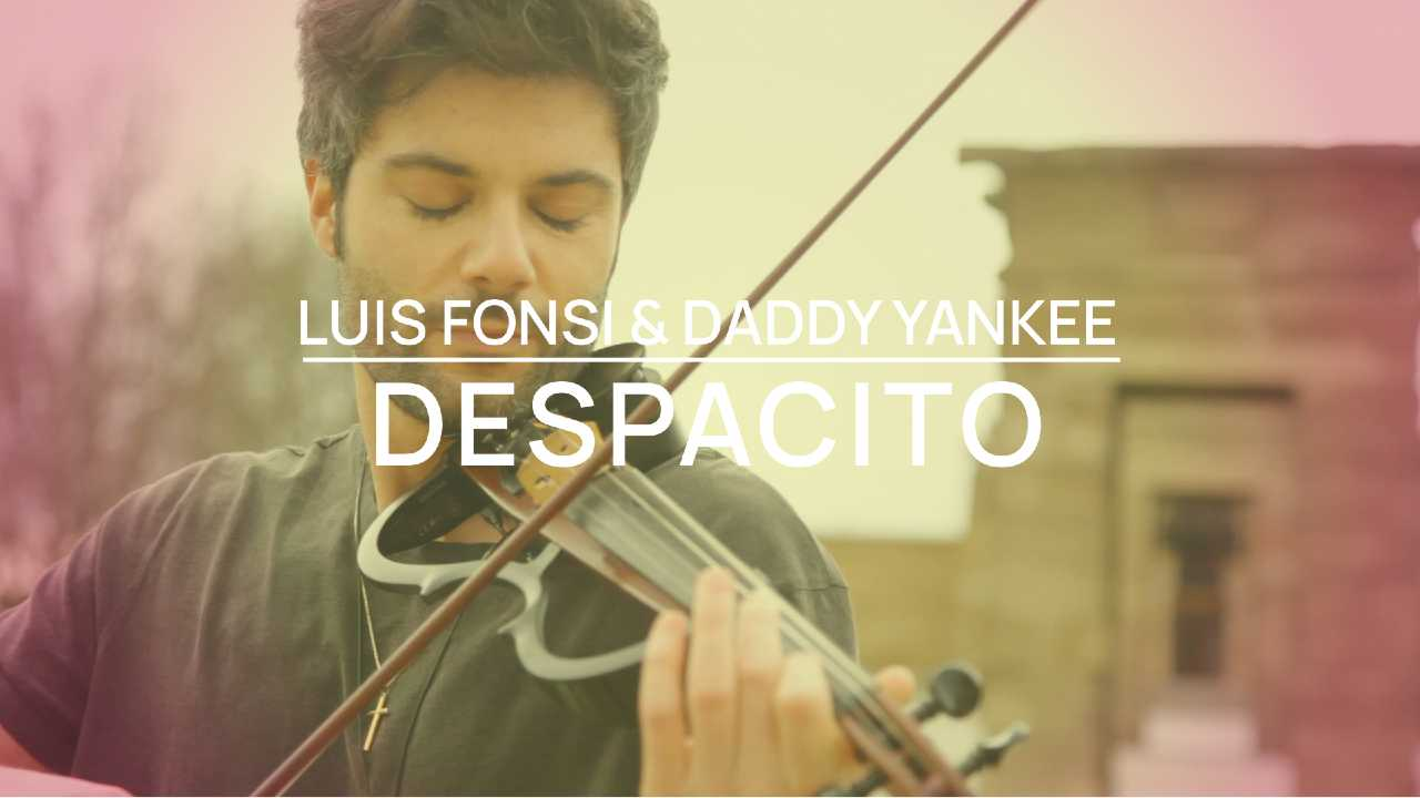 Despacito - Luis Fonsi y Daddy Yankee - Violin cover by Jose Asunción