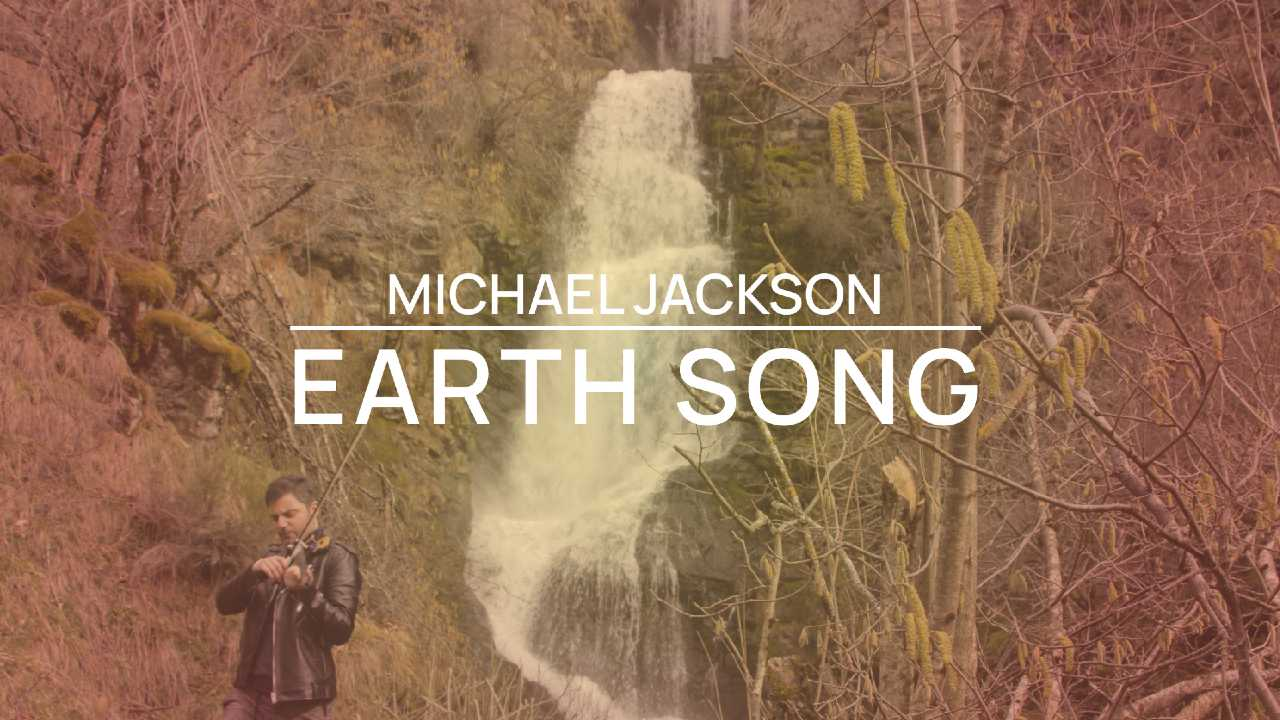 Earth Song - Michael Jackson - Violín cover by Jose Asunción