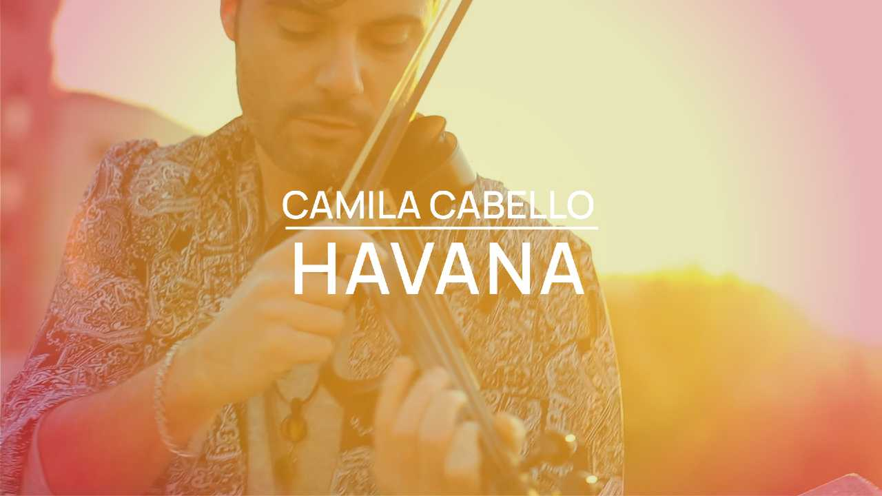 Havana - Camila Cabello - Violín cover by Jose Asunción